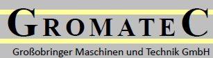 Maschinen & Technik GmbH GROMATEC